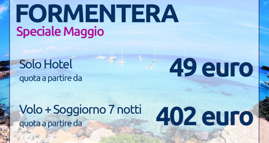 Sole, mare e relax: un vacanza nell\'Isola di Formentera | Agenzia ...